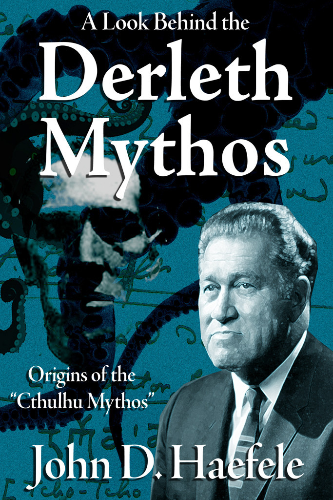 A_Look_Behind_the_Derleth_Mythos_-_6_x_9_front_cover_1024x1024